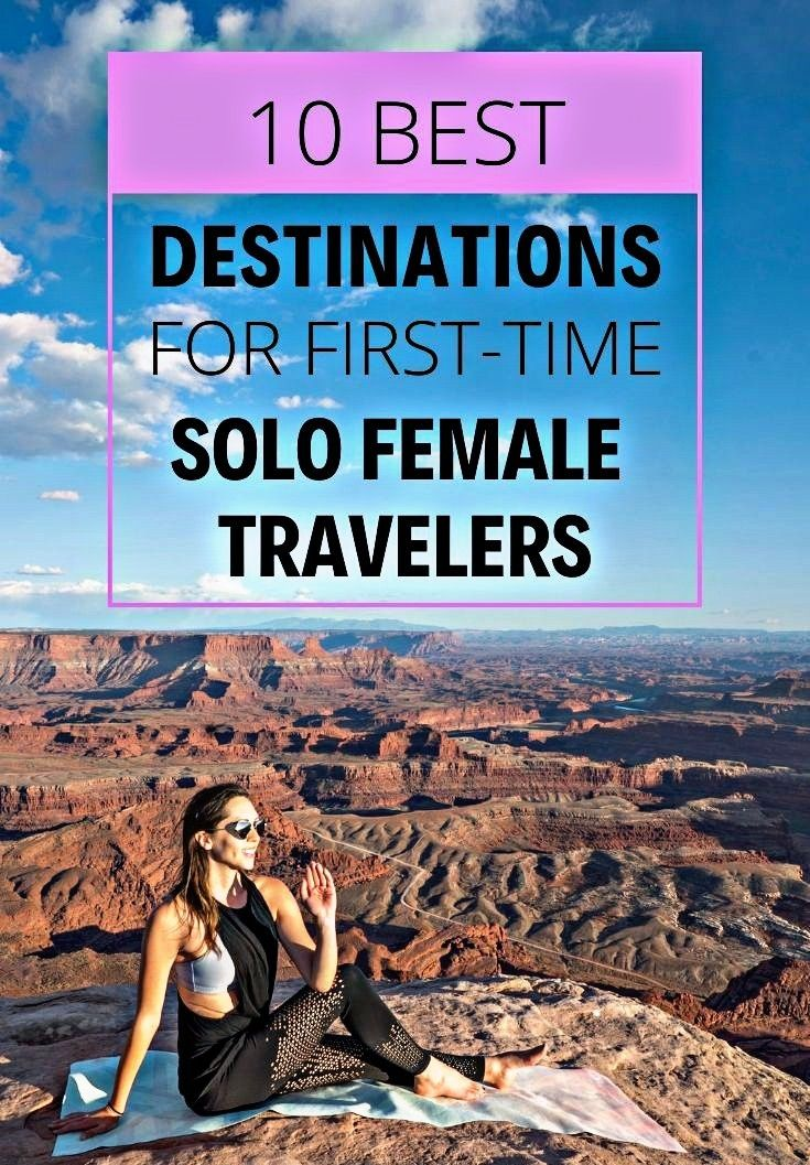10 BEST DESTINATIONS FOR FIRST TIME SOLO FEMALE TRAVELERS 🛫🛫🌏🛬🛬