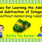 Addition & Subtraction of Integers - Fun Game - Batttle the Banker.  This resource focuses on:  adding integers, subtracting integers, fun lear...