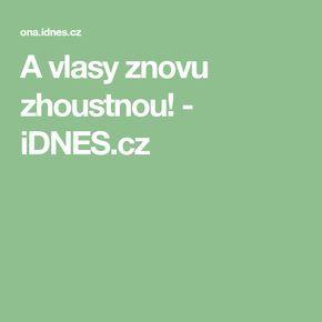 A vlasy znovu zhoustnou! - iDNES.cz