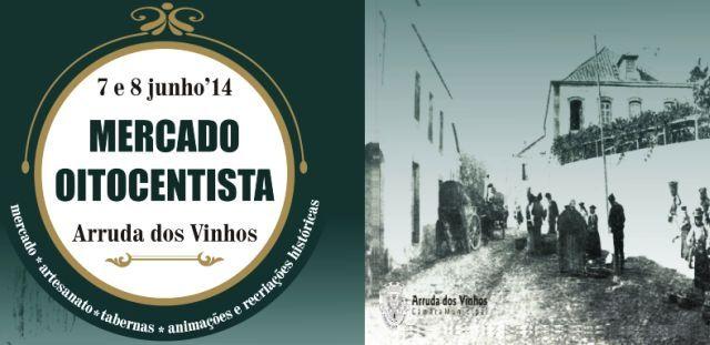 Mercado Oitocentista, um evento de recriação histórica em Arruda Dos VInhos nos dias 7 e 8 de Junho 2014 | Escapadelas | #Portugal #ArrudaDosVinhos #Oitocentista #Evento