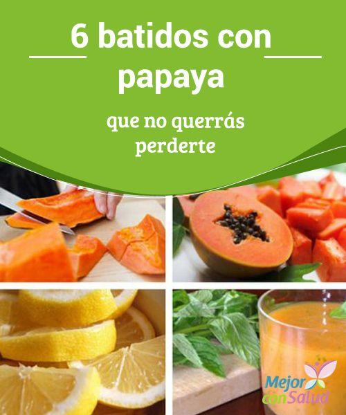6 batidos con papaya que no querrás perderte  La papaya es una fruta rica en antioxidantes, vitaminas, enzimas digestivas y minerales que son muy beneficiosos para tu salud. Es recomendable que la incluyas en tu dieta con frecuencia.