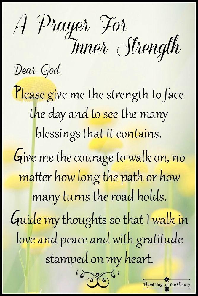 Prayer For Inner Strength Prayers For Strength Pinterest