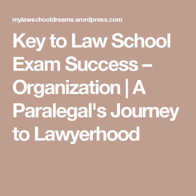 Key to Law School Exam Success – Organization | A Paralegal's Journey to Lawyerhood