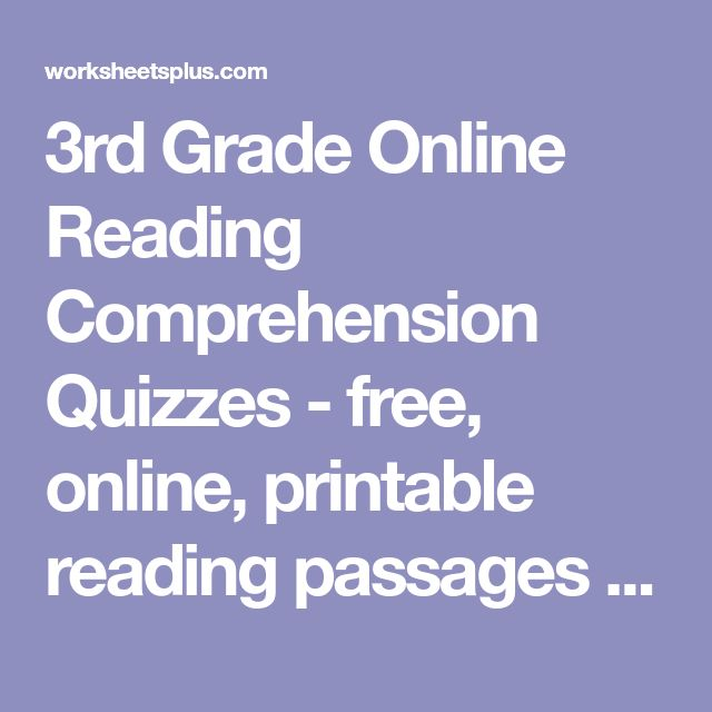 3rd Grade Online Reading Comprehension Quizzes - free, online, printable reading passages with interactive questions for desktop, tablet and mobile phone browsers