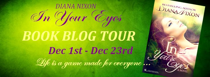 Diana Nixon's Official Page: In Your Eyes: BOOK BLOG TOUR