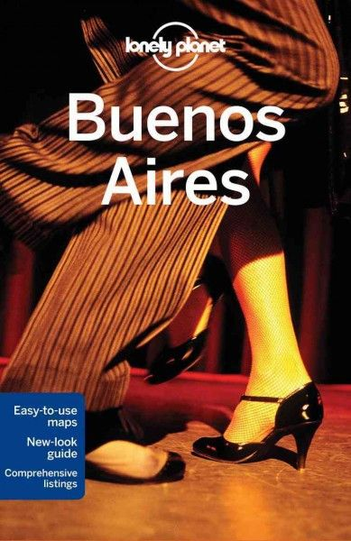 Lonely Planet Buenos Aires (LONELY PLANET BUENOS AIRES)