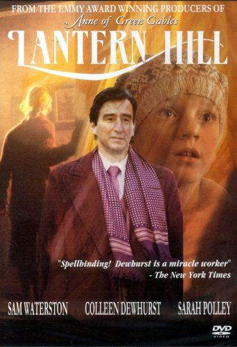 Lantern Hill - (1990) Based on the novel Jane of Lantern Hill by L.M. Montgomery - Colleen Dewhurst, Mairon Bennett, Sam Waterston, Zoe Caldwell, Patricia Phillips, Sarah Polley, and a small part played by Zachary Bennett, (Felix King in Road to Avonlea)