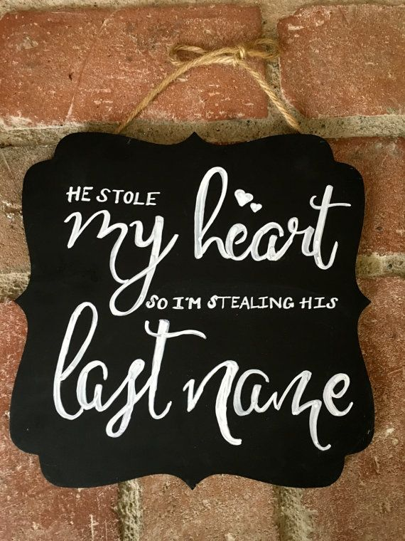 He stole my heart so i'm stealing his last name by haikaydesigns