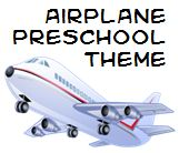 Airplane Theme and Activities for Preschool