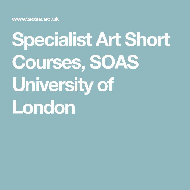 Specialist Art Short Courses, SOAS University of London