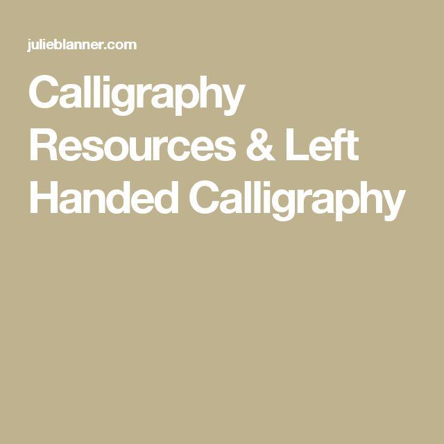 Best 25 Left Handed Calligraphy Ideas On Pinterest Left