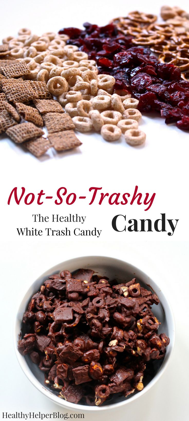 Not-So-Trashy Candy | The Healthy White Trash Candy from Healthy Helper @Healthy_Helper A healthy twist on a classic holiday candy treat! White Trash Candy gets a nutritional makeover in my version of Not-So-Trashy Candy. Dark chocolate, unsweetened dried fruits, whole grain cereals, and other superfoods make the perfect mix of sweet n' salty flavor while being better for you than the original! This is a holiday snack you can feel good about making AND eating.
