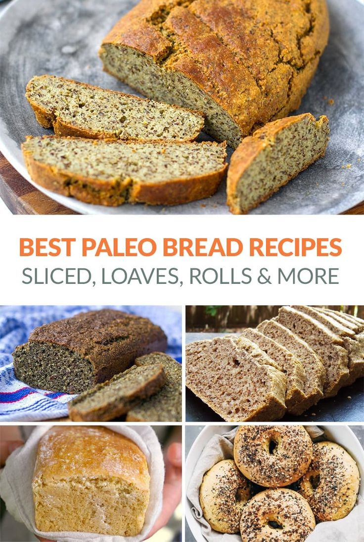 The Best Paleo Bread Recipes Including Sliced Sandwich Bread, Loaves, Rolls, Wra…