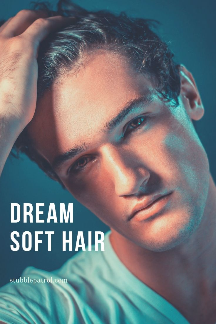 5 ultimate tips for how to make your hair soft for guys