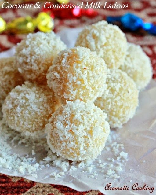 Aromatic Cooking: Coconut And Condensed Milk Ladoos