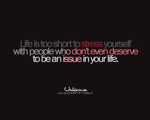 Don't Stress Yourself With People Who Don't Even Deserve To Be An Issue