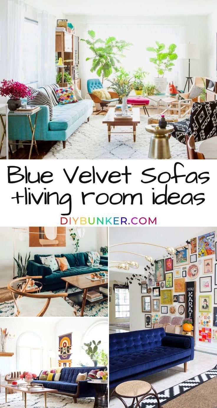 11 Blue Velvet Sofa Living Room Ideas Home Decor Ideas Sofa Ideen Hering