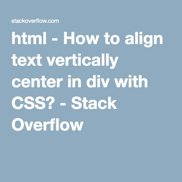 html - How to align text vertically center in div with CSS? - Stack Overflow