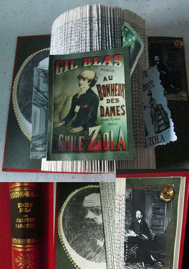Altered book art: Honouring the famous writer and his book. Emile Zola Bonheur des Dames - Kirjailijaa kunnioittaen - vanha kirja uudessa muodossa - Naisten Paratiisi