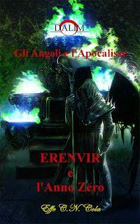 """La libreria di Luce: Recensione del libro """"Erenvir e l'anno zero"""" di Ef..."""