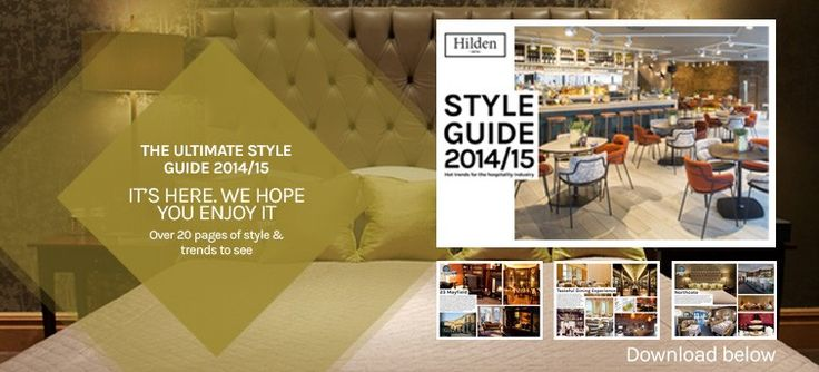 Style Guide 2014/15 for the hospitality industry - Download for over 20 pages of the UK's most #stylish #restaurants, #hotels and bed and breakfasts, as well as hints and tips on how to incorporate these styles within your establishment.  http://www.hilden.co.uk/blog/hilden-style-guide-2014-2015/