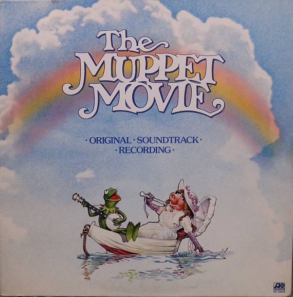 The Muppets  The Muppet Movie  Original Soundtrack Recording