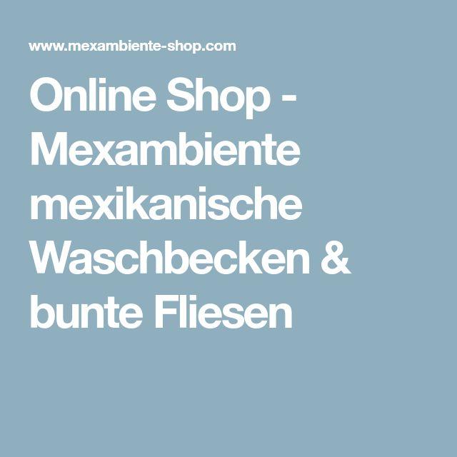 Online Shop - Mexambiente mexikanische Waschbecken & bunte Fliesen