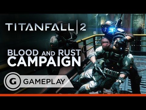First 8 Minutes of Blood and Rust Campaign - Titanfall 2 Gameplay
