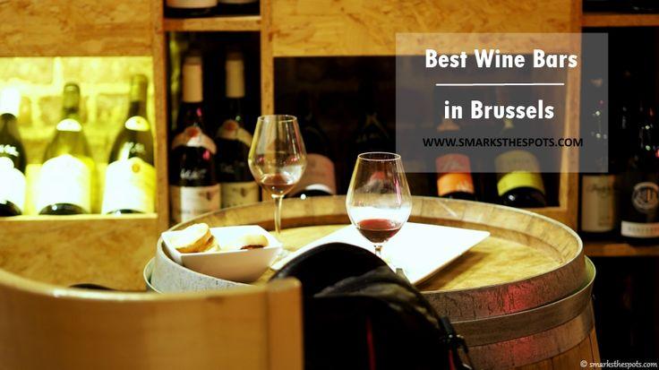 Best Wine Bars in Brussels | smarksthespots.com #seemybrussels