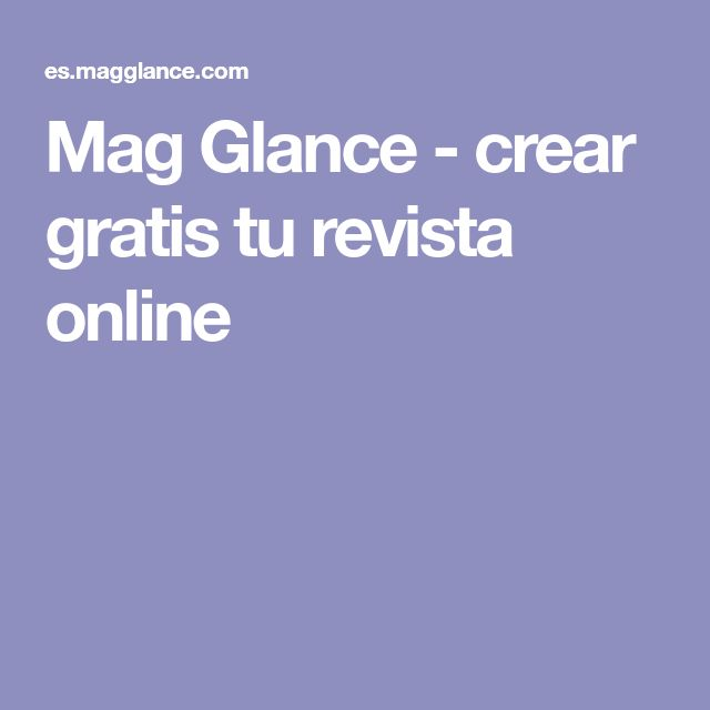 Mag Glance - crear gratis tu revista online
