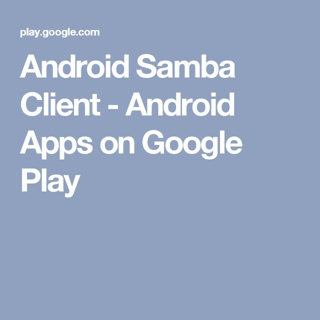 Android Samba Client - Android Apps on Google Play