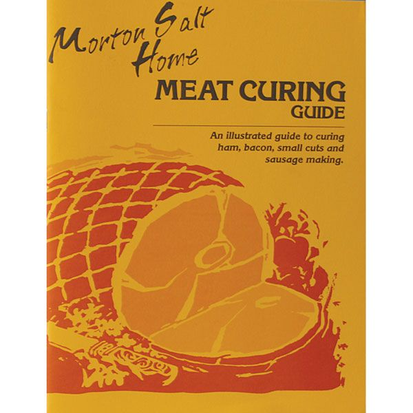 Morton Salt Home Meat Curing Guide by Morton's (the Salt People). A MUST for home meat processors. LEM Products | The Leader In Game Processing