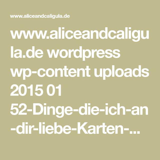 www.aliceandcaligula.de wordpress wp-content uploads 2015 01 52-Dinge-die-ich-an-dir-liebe-Karten-Kartenspiel-Valentinstag-Geschenk-selber-basteln-DIY-Tutorial-Anleitung-kostenlos-Vorlage.psd.zip