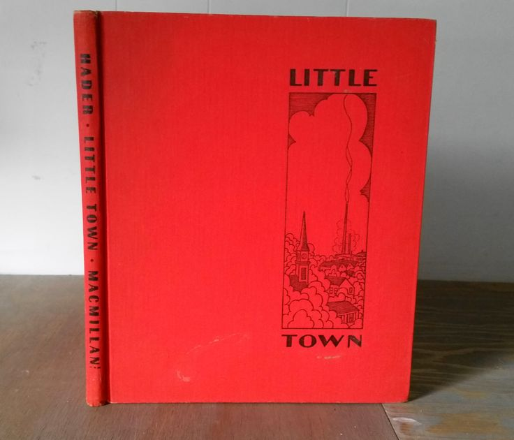 Vintage Children's Book Little Town by Berta and Elmer Hader Macmillan Publishers, Copyright 1941, 1943, Illustrated Children's Book by iloveyoumore on Etsy