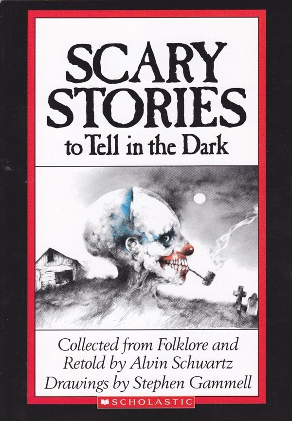 Scary Stories to Tell in the Dark by Alvin Schwartz and Stephen Gammell: Reading, Remember This, Scary Stories, Books Jackets, Books Worth, Kids, Memories,  Dust Covers, Elementary Schools