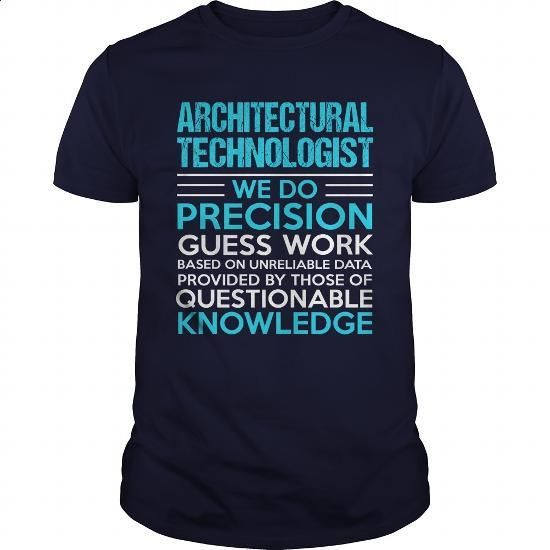 ARCHITECTURAL-TECHNOLOGIST - #funny tshirts #hoodies for girls. ORDER NOW =>…