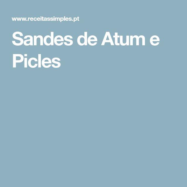 Sandes de Atum e Picles