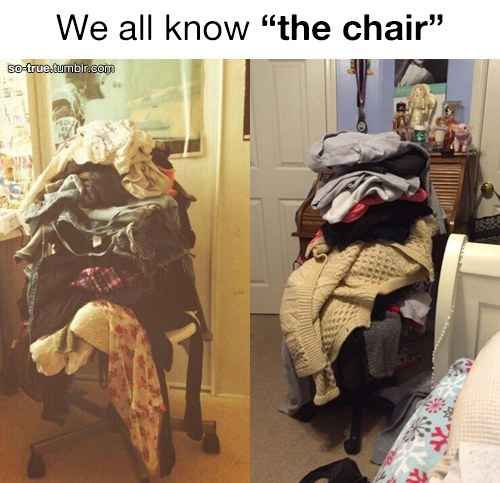 We all have it. We are always pestered to clear it off, but do we? NO! That's what that chair is meant for.