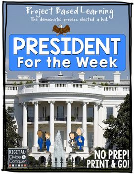 Project Based Learning Activity: President For The Week In this project students…