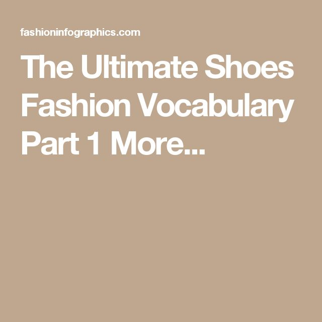 The Ultimate Shoes Fashion Vocabulary Part 1  More...