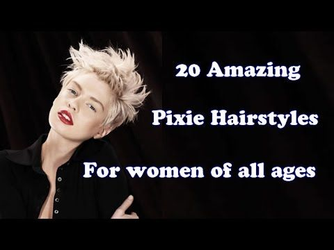 20 Amazing Pixie Hairstyles for Women of all Ages - Short Pixie Hair   http://www.hairstyleslife.com/pixie-hairstyles-haircuts-2017/