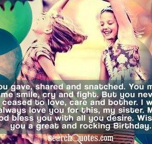 Funny Birthday Quotes For Sister Birthday Sister