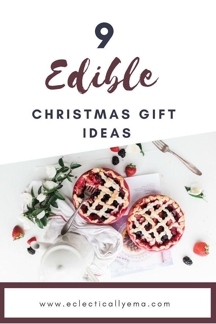 9 Edible Christmas Gift Ideas. – | Christmas | Pinterest | Gifts ...