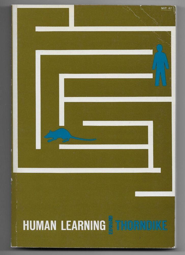 Human Learning SC Edward Thorndike 1968 MIT Press Thinking Reasoning