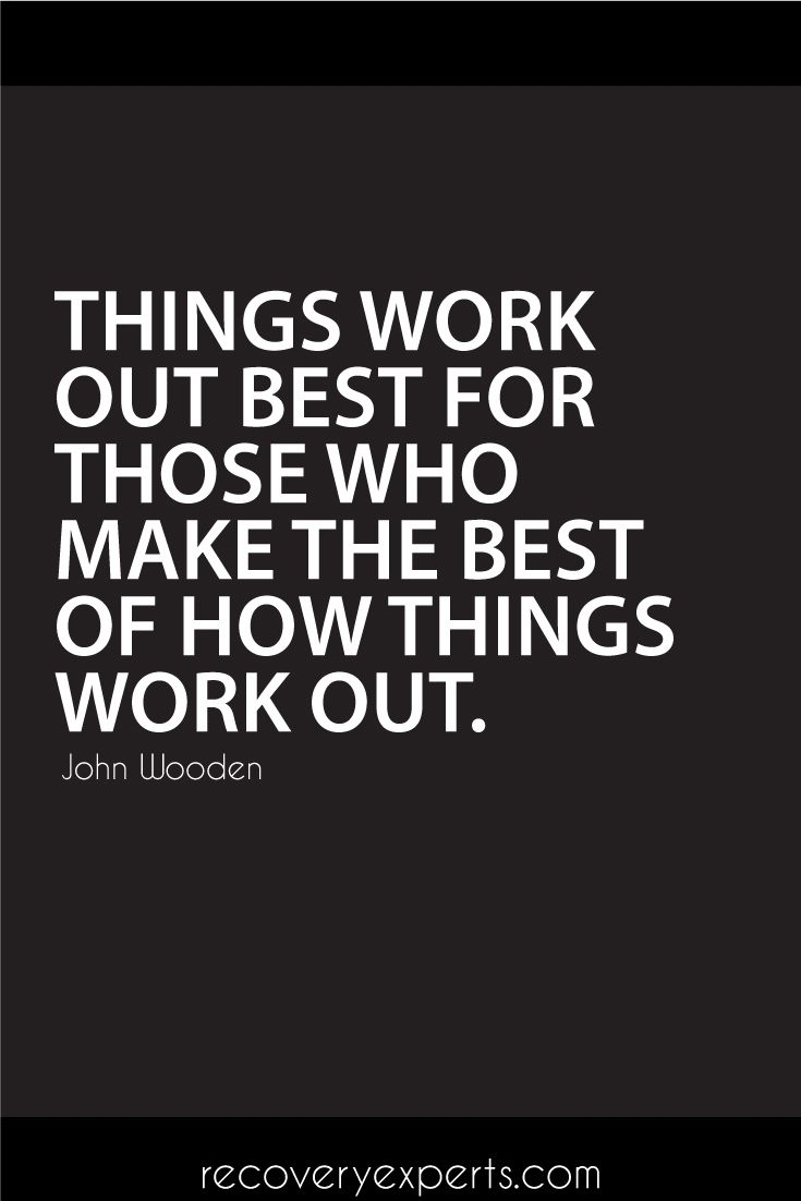 inspirational quotes things work out best for those who
