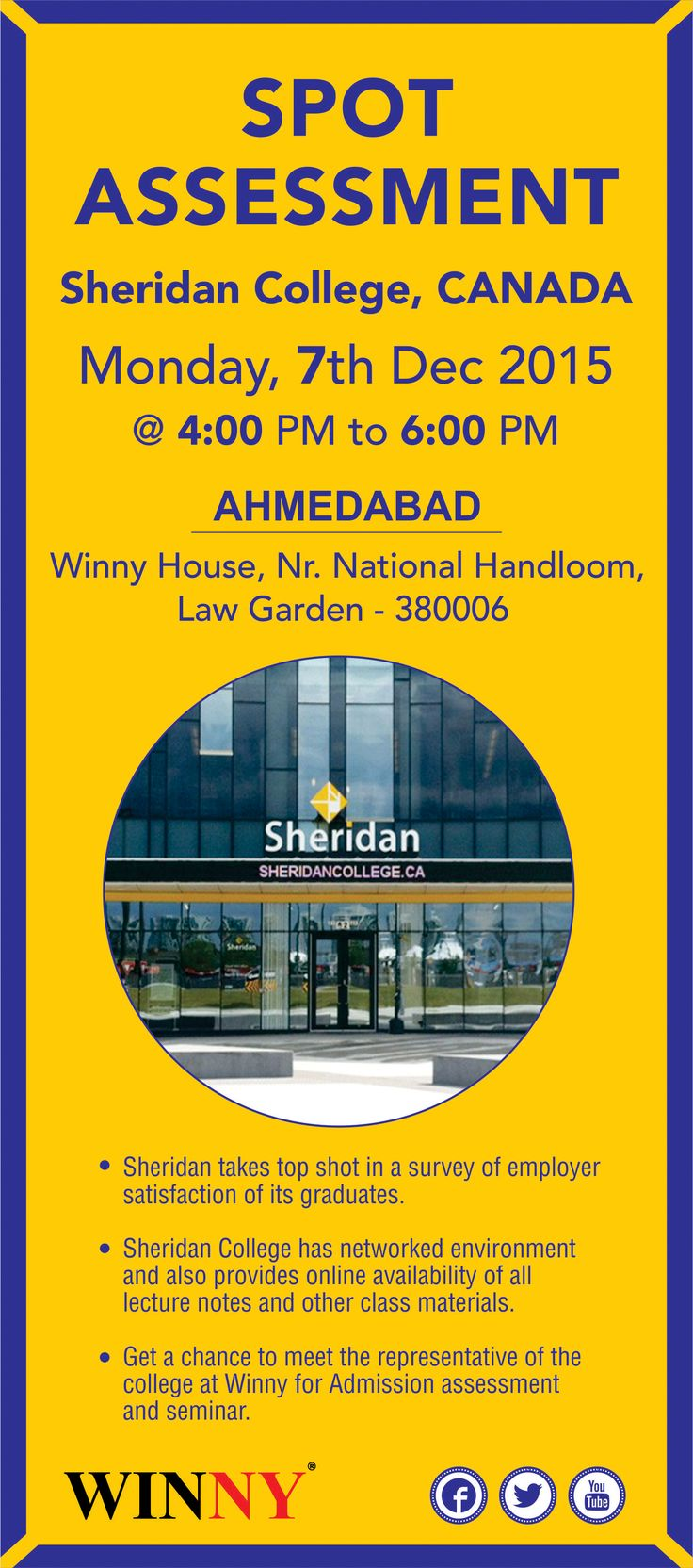 Sheridan College Want to Study in #Canada?- Meet the Representative in #Ahmedabad  Monday, 07 Dec 2015 04:00 PM to 6:00 PM To Book your Appointment Please Call +91-922 792 2724