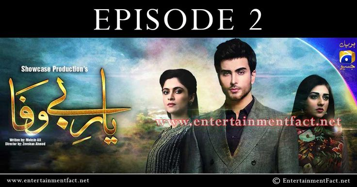 "Yaar e Bewafa Episode 2 Watch Online Geo TV   Desires! Every human heart is running behind to catch its wishes and achieve betterment in life. Drama serial ""Yaar-e-Bewafa"" is also focusing on the issue that how selfish a person can behave, when they get a little hope for the better future, even they forget …"