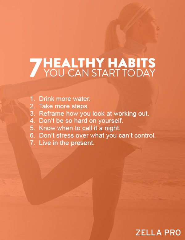7 Healthy habits you can start today.