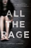 All the Rage / Courtney Summers. Romy Grey wears her lipstick like armour, ever since the night she was raped by Kellan Turner, the sheriff's son. Romy refuses to be a victim, but speaking up has cost her everything - noone believes her. But when another girl goes missing after a party, Romy must decide if the cost of her silence might be more than she can bear.