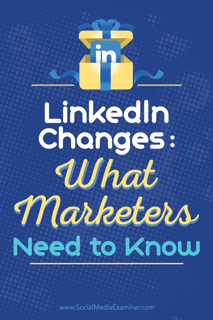 496 best social media linkedin images on pinterest social media linkedin changes what marketers need to know malvernweather Image collections